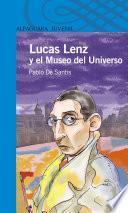 Libro de Lucas Lenz Y El Museo Del Universo