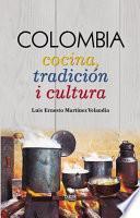 Libro de Colombia Cocina, Tradición I Cultura