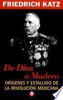 Libro de De Díaz A Madero