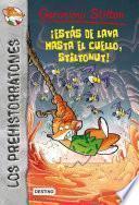 Libro de ¡estás De Lava Hasta El Cuello, Stiltonut!