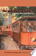 Libro de No Pierdas Tu Tren…