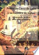 Libro de Pedro De Cieza De León Y La Crónica De Indias