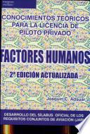 Libro de Factores Humanos : Conocimientos Teóricos Para La Licencia De Piloto Privado