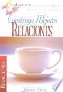 Libro de Construya Mejores Relaciones