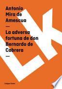 Libro de La Adversa Fortuna De Don Bernardo De Cabrera