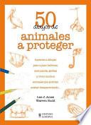 Libro de 50 Dibujos De Animales A Proteger