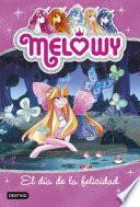 Libro de Melowy. El Día De La Felicidad