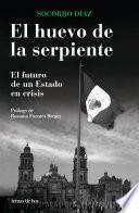 Libro de El Huevo De La Serpiente. El Futuro De Un Estado