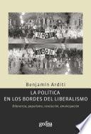 Libro de La Política En Los Bordes Del Liberalismo