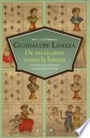 Libro de De Mexicanos Como La Lotería