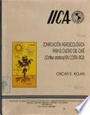 Libro de Zonificación Agroecológica Para El Cultivo De Café (coffea Arabica) En Costa Rica