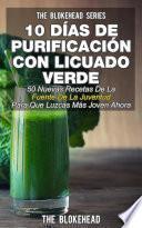 Libro de 10 Días De Purificación Con Licuado Verde