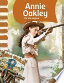 Libro de Annie Oakley: Un Tiro Seguro (epub 3)