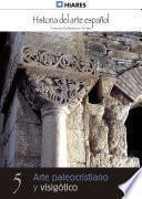 Libro de 5.  Arte Paleocristiano Y Visigótico.