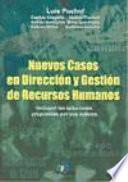 Libro de Nuevos Casos En Dirección Y Gestión De Recursos Humanos
