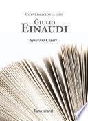 Libro de Conversaciones Con Giulio Einaudi