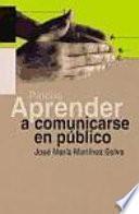 Libro de Aprender A Comunicarse En Público