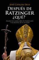 Libro de Después De Ratzinger, ¿qué?