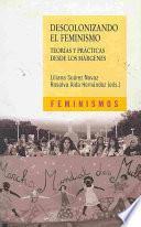 Libro de Descolonizando El Feminismo