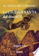Libro de La Ciudad Santa Del Dios Sol