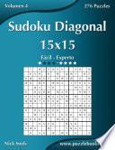 Libro de Sudoku Diagonal 15×15   De Fácil A Experto   Volumen 4   276 Puzzles