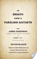 Libro de Un Ensayo Sobre La Parálisis Agitante, Edición Bilingüe