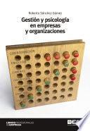 Libro de Gestión Y Psicología En Empresas Y Organizaciones