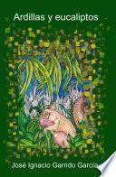 Libro de Ardillas Y Eucaliptos