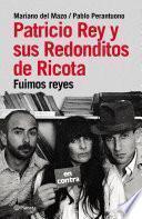 Libro de Patricio Rey Y Sus Redonditos De Ricota