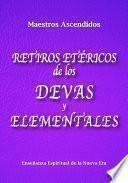 Libro de Retiros Etéricos De Los Devas Y Elementales