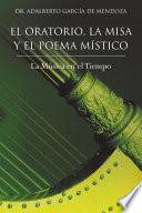 Libro de El Oratorio, La Misa Y El Poema Mistico