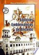 Libro de Edificios Emblemáticos De Alicante