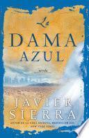 Libro de La Dama Azul (the Lady In Blue)