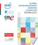 Libro de Global Entrepreneurship Monitor. Informe Gem España 2015