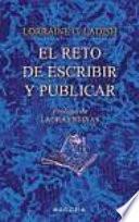 Libro de El Reto De Escribir Y Publicar
