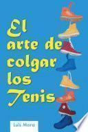 Libro de El Arte De Colgar Los Tenis