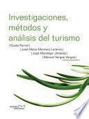 Libro de Investigaciones, Métodos Y Análisis Del Turismo