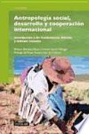 Libro de Antropología Social, Desarrollo Y Cooperación Internacional