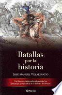Libro de Batallas Por La Historia