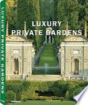 Libro de Luxury Private Gardens
