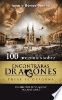 Libro de 100 Preguntas Sobre Encontrarás Dragones