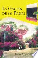 Libro de La Gaceta De Mi Padre