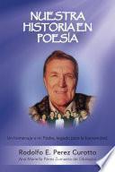 Libro de Nuestra Historia En Poesia: Un Homenaje A Mi Padre