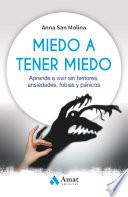 Libro de Miedo A Tener Miedo