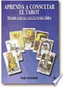 Libro de Aprenda A Consultar El Tarot