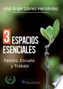 Libro de 3 Espacios Esenciales