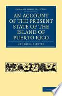 Libro de An Account Of The Present State Of The Island Of Puerto Rico