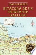 Libro de Bitácora De Un Emigrante Gallego