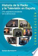 Libro de Historia De La Radio Y La Televisión En España