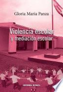 Libro de Violencia Escolar Y Mediación Escolar